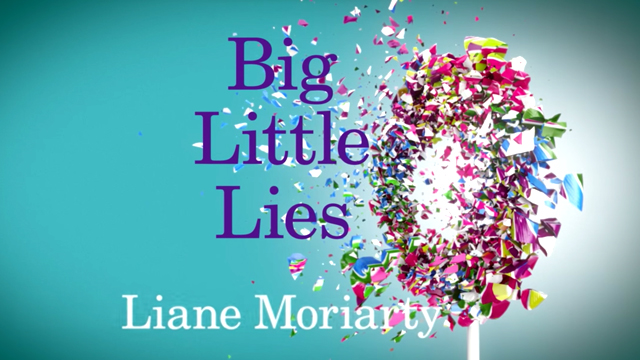 Big Little Lies  – LianeMoriarty